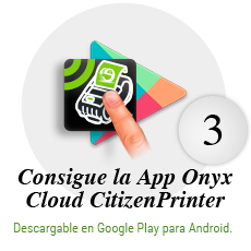 Consigue la App Onyx Cloud Citizen Printer: Descargable en Google play para Android.